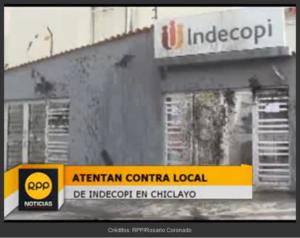 Atentan contra local de Indecopi en Chiclayo